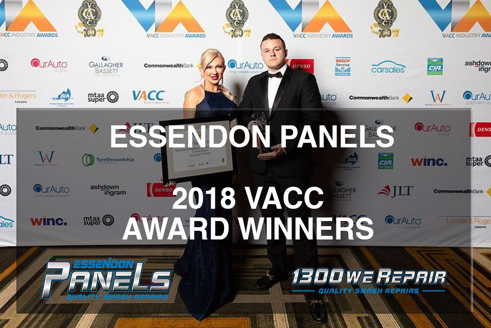 2018 VACC Winner for Car Smash Repairs!!! Essendon Panels Wins Top Panel Beater Award!